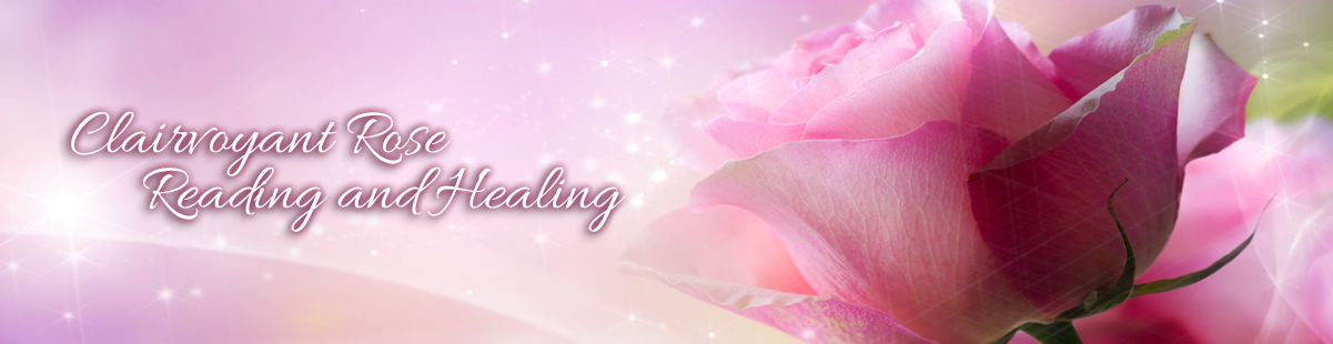 Clairvoyant Rose Reading and Healing (RRH) | Dr  Rose Healings